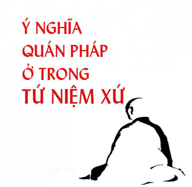 y_nghia_quan_phap_trong_thien_tu_niem_xu.jpg