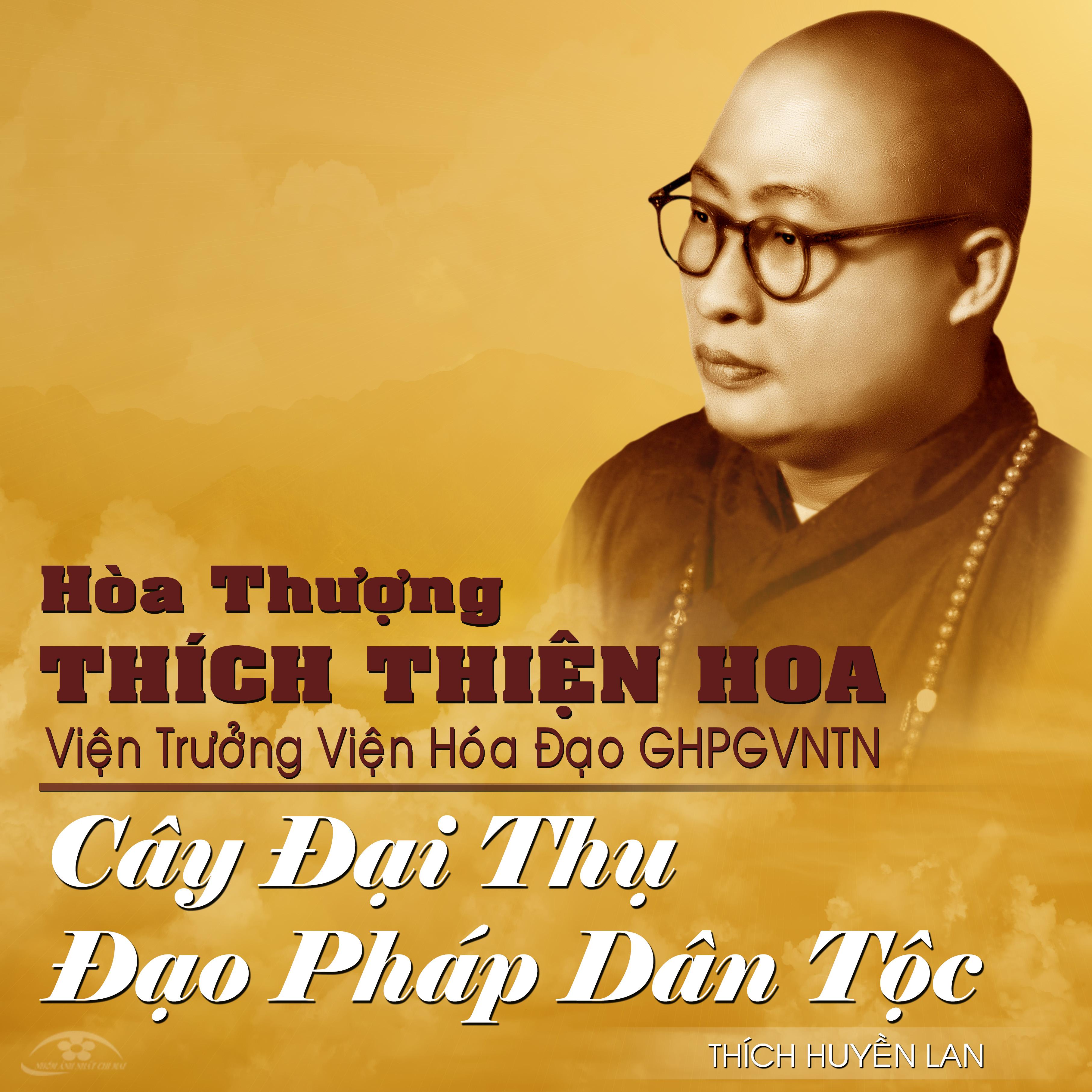 hoa_thuong_thich_thien_hoa_vien_truong_vien_hoa_dao_ghpgvntn_cay_dai_thu_dao_phap_dan_toc.jpg