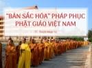 'Bản sắc hóa' pháp phục Phật giáo Việt Nam